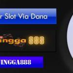 Daftar Slot Via Dana
